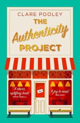 Authenticity Project, The: The feel-good novel you need right now