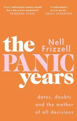 Panic Years, The: 'Every millennial woman should have ...