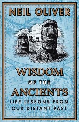 Signed Bookplate Edition: Wisdom of the Ancients: Life lessons from our distant past