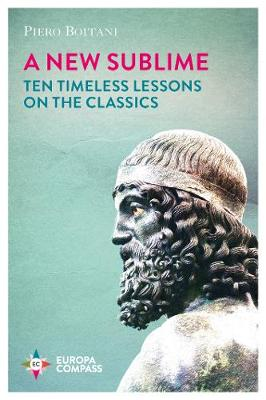New Sublime, A: Ten Timeless Lessons on the Classics