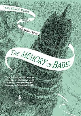 Memory of Babel, The: The Mirror Visitor Book 3