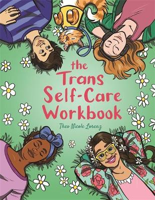 Trans Self-Care Workbook, The: A Coloring Book and Journal for TRANS and Non-Binary People