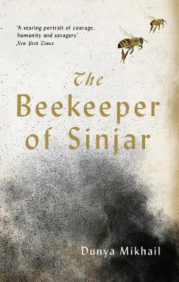 Beekeeper of Sinjar, The: Rescuing the Stolen Women of Iraq