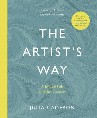 Artist's Way, The: A Spiritual Path to Higher Creativi...