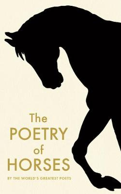Poetry of Horses, The