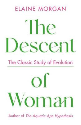 Descent of Woman, The