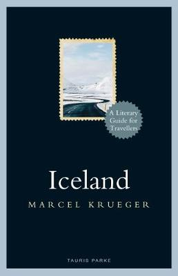 Iceland: A Literary Guide for Travellers