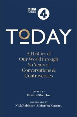 Today: A History of our World through 60 years of Conversati...