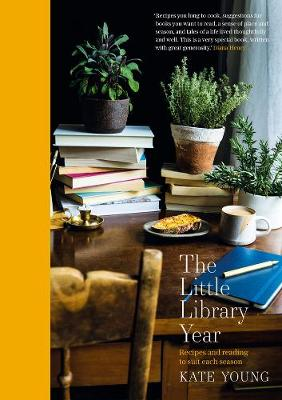 Little Library Year, The: Recipes and reading to suit each season