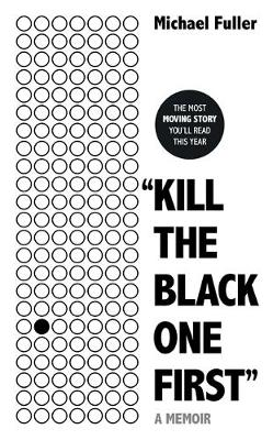 """Kill The Black One First"": Now available as A S..."
