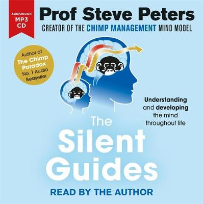 Silent Guides, The: How to understand and develop children&#...