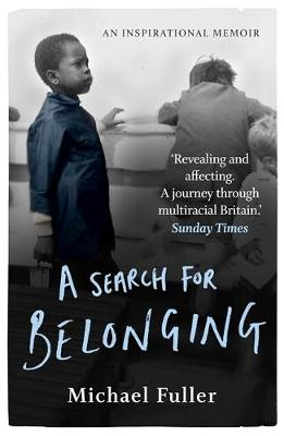 A Search For Belonging: A story about race, identity, belong...