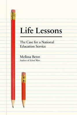 Life Lessons: The Case for a National Education Service