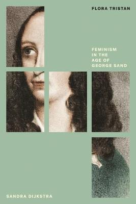 Flora Tristan: Feminism in the Age of George Sand: Feminist Classics