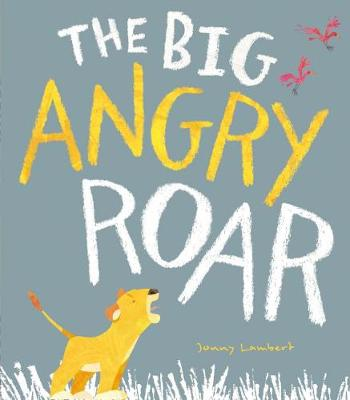 Big Angry Roar, The