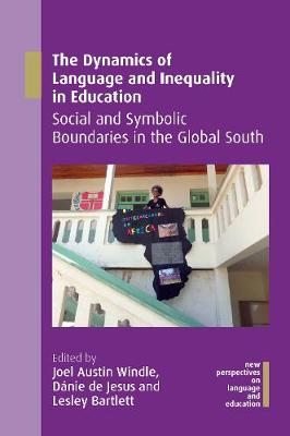 Dynamics of Language and Inequality in Education, The: Socia...