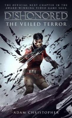 Dishonored – The Veiled Terror