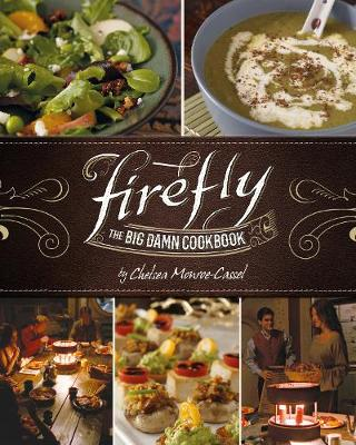 Firefly – The Big Damn Cookbook