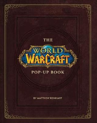 World of Warcraft Pop-Up Book, The