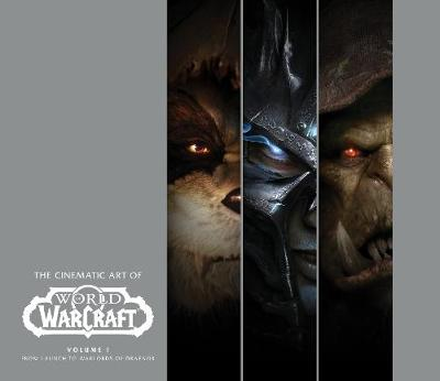 Cinematic Art of World of Warcraft: Volume 1, The