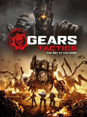 Gears Tactics – The Art of the Game