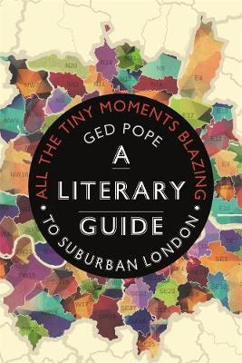 All the Tiny Moments Blazing: A Literary Guide to Suburban L...