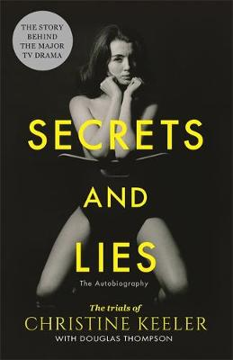 Secrets and Lies: The Trials of Christine Keeler