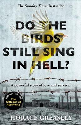 Do the Birds Still Sing in Hell?: A powerful true story of l...