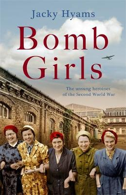 Bomb Girls – Britain's Secret Army: The Munition...