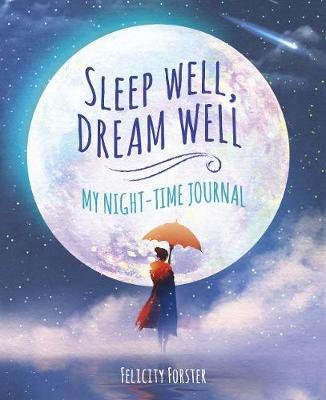 Sleep Well, Dream Well: My Night-time Journal