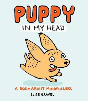Puppy in My Head: A Book About Mindfulness