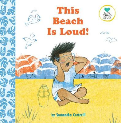 This Beach is Loud!: For kids on the autistic spectrum