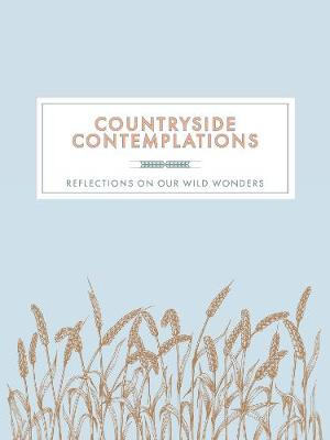 Countryside Contemplations: Reflections on Our Wild Wonders