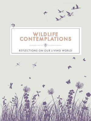 Wildlife Contemplations: Reflections on Our Living World