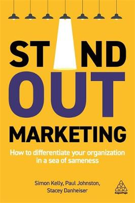 Stand-out Marketing: How to Differentiate Your Organization ...