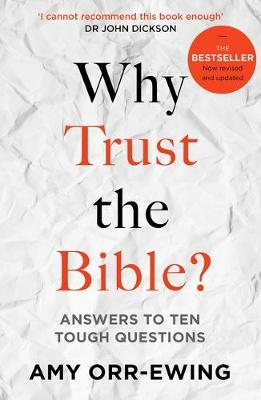 Why Trust the Bible?: Answers to Ten Tough Questions