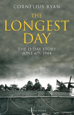 Longest Day, The: The D-Day Story, June 6th, 1944