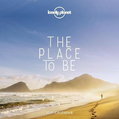 Place to Be Calendar 2021, The