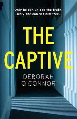 Captive, The: The gripping and original Times Thriller of the Month