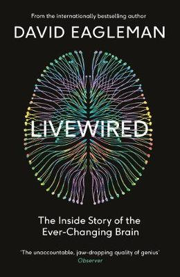 Signed Bookplate Edition Livewired: The Inside Story of the Ever-Changing Brain