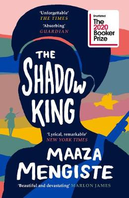 Signed Bookplate Edition: The Shadow King: SHORTLISTED FOR THE BOOKER PRIZE 2020