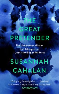 Great Pretender, The: The Undercover Mission that Changed ou...