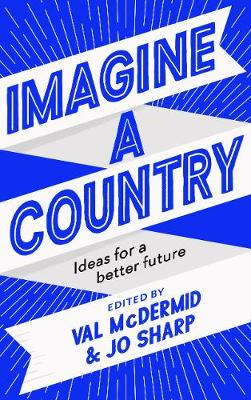Signed Edition Imagine A Country: Ideas for a Better Future