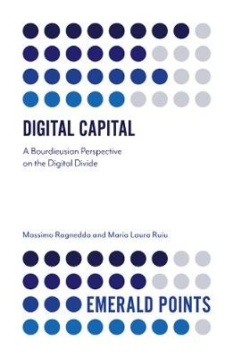 Digital Capital: A Bourdieusian Perspective on the Digital D...