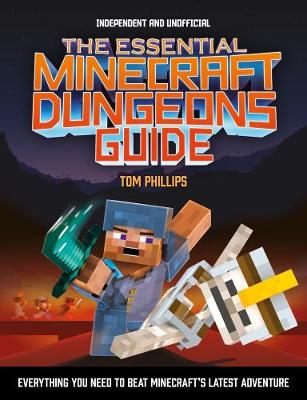 Essential Minecraft Dungeons Guide, The