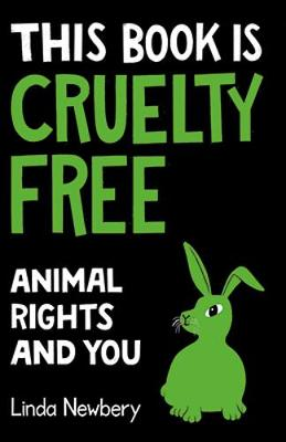 This Book is Cruelty-Free: Animals and Us