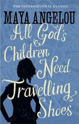 All God's Children Need Travelling Shoes