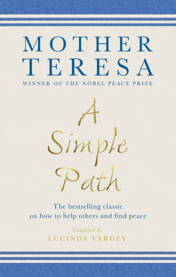 Simple Path, A: The bestselling classic on how to help others and find peace