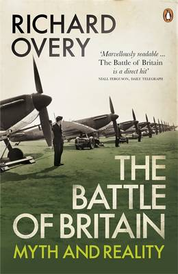 Battle of Britain, The: Myth and Reality