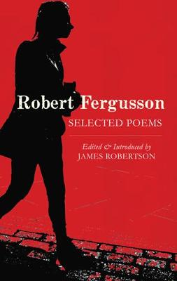 Robert Fergusson: Selected Poems